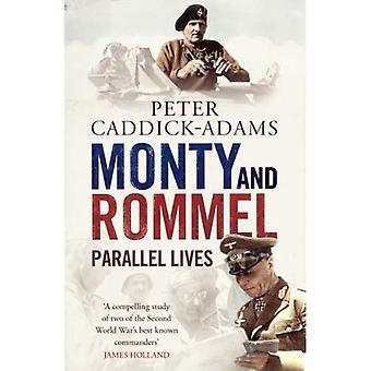 Monty y Rommel: vidas en paralelo