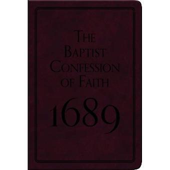 The Baptist Confession of Faith 1689 (Pocket Puritans)