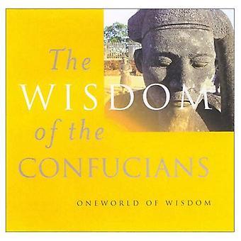 Die Weisheit der Konfuzianer
