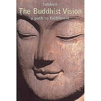 The Buddhist Vision: A Path to Fulfillment