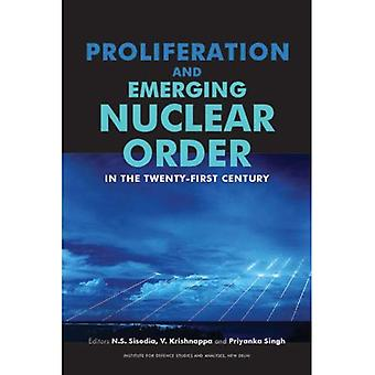 Proliferation and Emerging Nuclear Order in the Twenty-first Century 2009