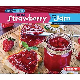 De fraises à la confiture (début à la fin, seconde)