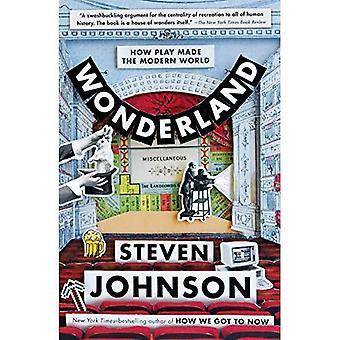Wonderland: Hoe spel gemaakt de moderne wereld