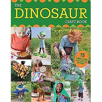 De dinosaurus Craft boek: 15 dingen een Dino Fan niet zonder