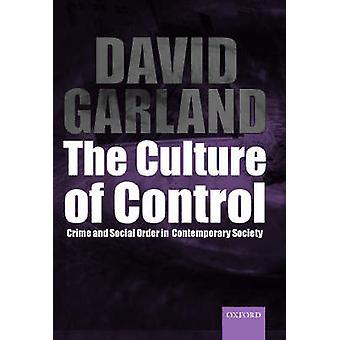 コントロールの犯罪とガーランド ・ デイヴィッド著現代社会における社会秩序の文化