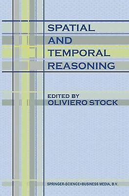 Spatial and Temporal Reasoning by Stock & O.