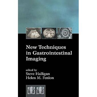 New Techniques in Gastrointestinal Imaging by Halligan & Steve