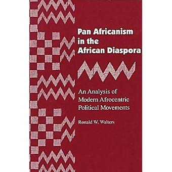 Panorera Africanism i den afrikanska diasporan en analys av moderna Afrocentric politiska rörelser reviderad av Walters & Ronald W
