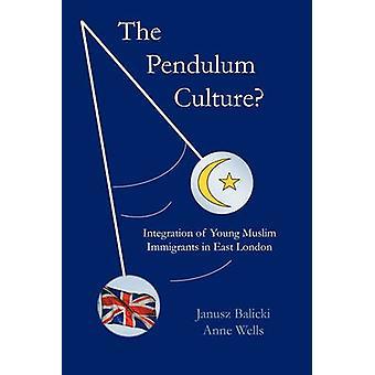 Pendeln kultur Integration av unga muslimska invandrare i östra London av Balicki & Janusz