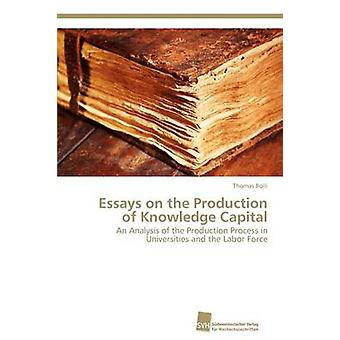 Essays on the Production of Knowledge Capital by Bolli Thomas