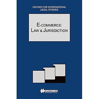 E-Commerce-Gesetz und Rechtsprechung Rechtsvergleichung Jahrbuch des internationalen Geschäfts Sonderheft 2002 von Campbell