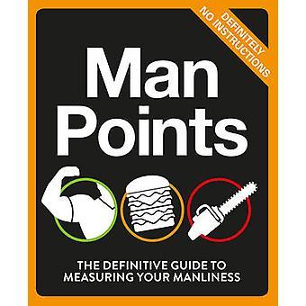 Man points-de definitieve gids voor het meten van uw mannelijkheid-978009