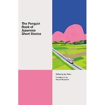 The Penguin Book of Japanese Short Stories by The Penguin Book of Jap