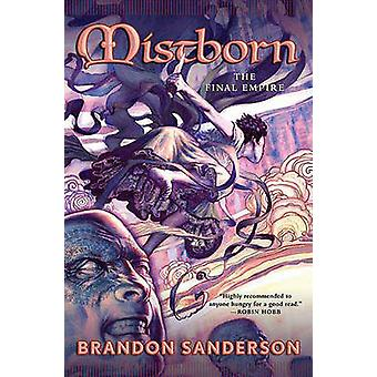 Mistborn - The Final Empire by Brandon Sanderson - 9780765311788 Book