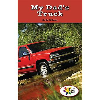 My Dad's Truck by Cece Wilson - 9781499496727 Book
