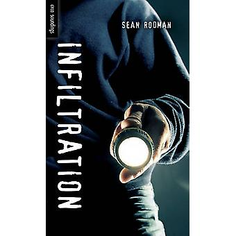 Infiltration by Sean Rodman - 9781554699858 Book