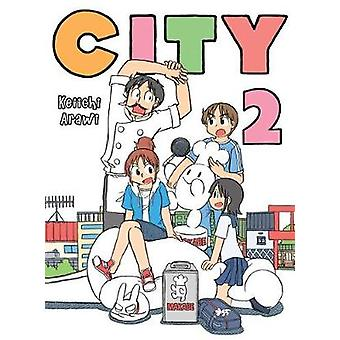 City 2 by City 2 - 9781945054792 Book