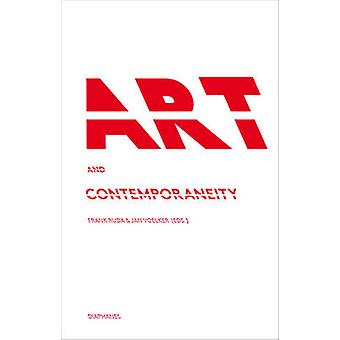 Art and Contemporaneity by Frank Ruda - Jan Voelker - 9783037342091 B