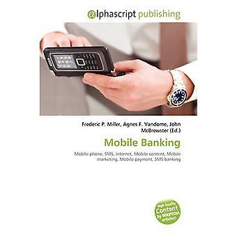 Mobile Banking by Frederic P Miller - Agnes F Vandome - John McBrewst