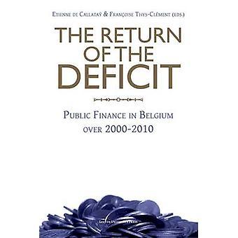 The Return of the Deficit - Public Finance in Belgium Over 2000-2010 b