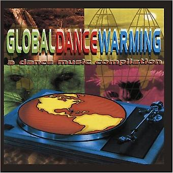 Global Dance Warming-a Dance muziek compilatie - Global Dance Warming-a Dance muziek compilatie [CD] USA import