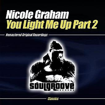 Nicole Graham - importación de Estados Unidos que Light Me Up-parte 2 [CD]