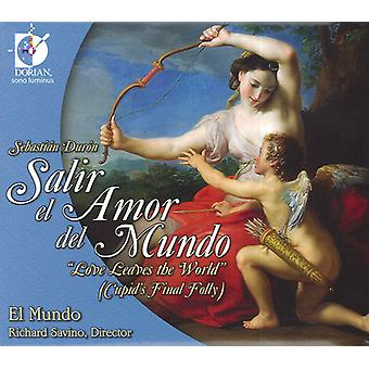 Salir El Amor Del Mundo: Love Leaves the World - Sebasti N Dur N: Salir El Amor Del Mundo [CD] USA import