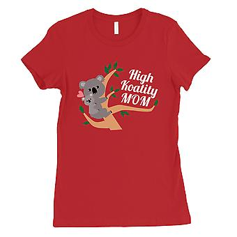 High Koality Mom Womens Red Tee Unique Mothers Day Gift Idea Shirt