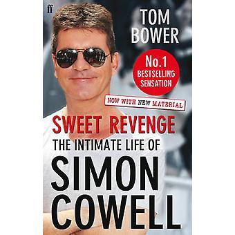 Doce vingança - a vida íntima de Simon Cowell por Tom Bower - 97805