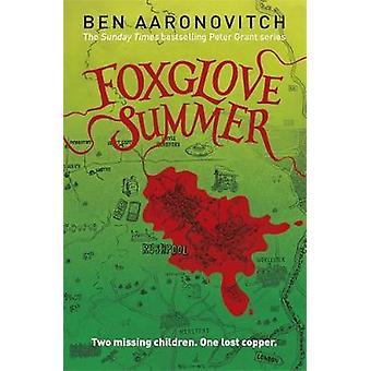 Foxglove Summer by Ben Aaronovitch - 9780575132528 Book
