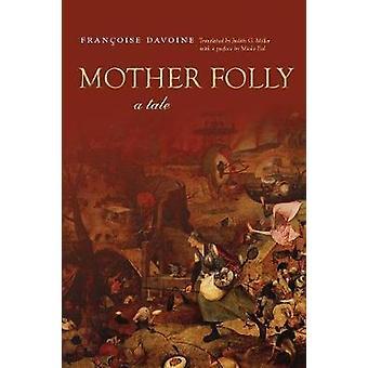 Madre locura - un cuento de Françoise Davoine - Judith Miller - 978080478