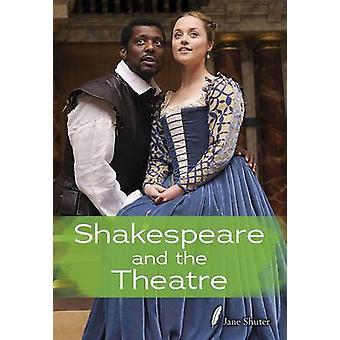 Shakespeare og teateret av Jane Shuter - HL Studios - 97814062733