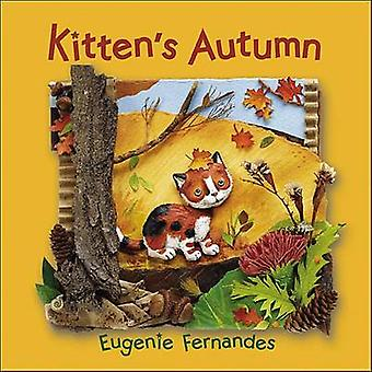 Kitten's Autumn by Eugenie Fernandes - Eugenie Fernandes - 9781554533