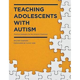 自閉症の教育青年、Inclus の実践的な戦略
