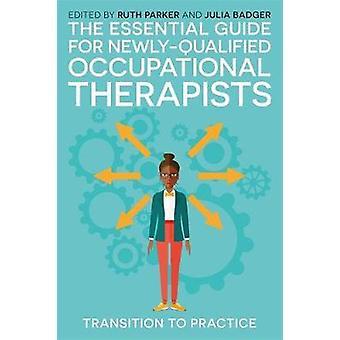 Guide för väsentliga för nyutexaminerade arbetsterapeuter - Tran