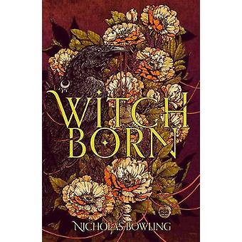 Witchborn by Nicholas Bowling - 9781911077251 Book