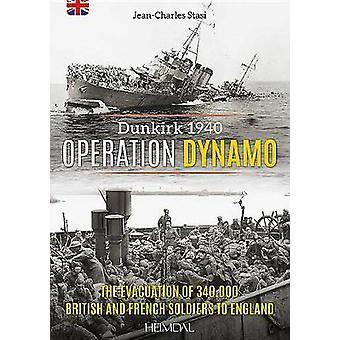 Operation Dynamo - Dunkirk 1940 by Operation Dynamo - Dunkirk 1940 - 97