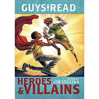 الرجال هيلي كريستوفر القراءة-الأبطال والاشرار من جون سسيسزكا---