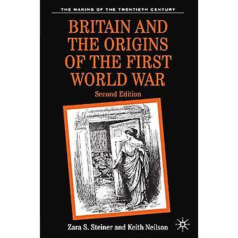 Großbritannien und die Ursprünge des ersten Weltkriegs von Großbritannien und die Ori