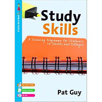 Study Skills - A Teaching Programme for Students in Schools and Colleg
