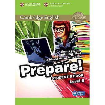 Cambridge English Prepare! Level 6 Student's Book - Level 6 by James S
