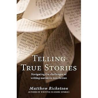 Berätta Sanna historier - navigera utmaningarna i skriva berättelse