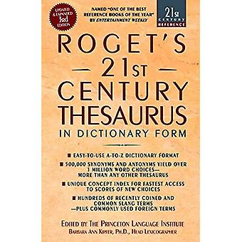 Roget's 21st Century Thesaurus: In Dictionary Form (Roget's Twentieth-First Century Thesaurus in Dictionary Form)