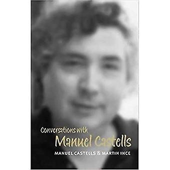 Conversations with Manuel Castells