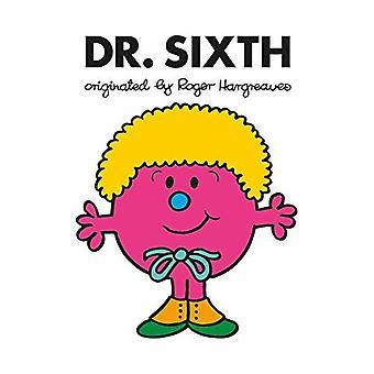 Doctor Who: Dr. Sixth (Roger Hargreaves) - Dr Men (Paperback)
