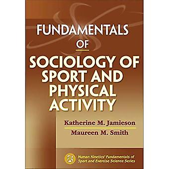Fundamentals of Sociology of Sport and Physical Activity (Fundamentals of Sport and Exercise Science)