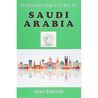 Travailler et vivre en Arabie saoudite