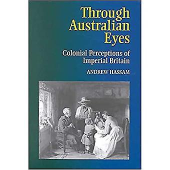 Attraverso gli occhi australiani: Percezioni coloniale della Gran Bretagna imperiale