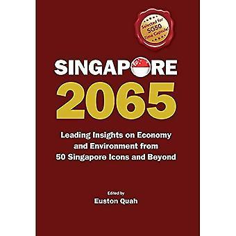 Singapore 2065: Conducendo approfondimenti su economia e ambiente da 50 icone per Singapore e oltre