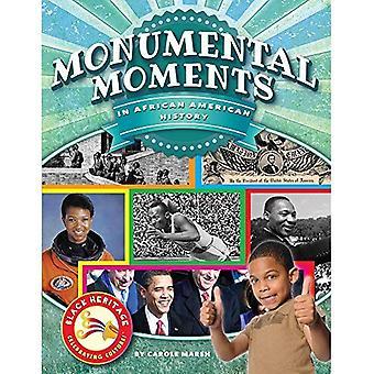 Monumentales Moments dans l'histoire afro-américaine (Black Heritage)